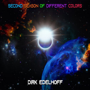 Second Season of Different Colors by Dirk Edelhoff