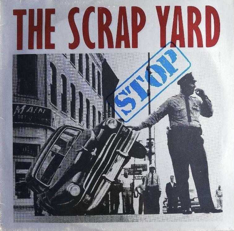"""The Scrap Yard """"Stop"""""""